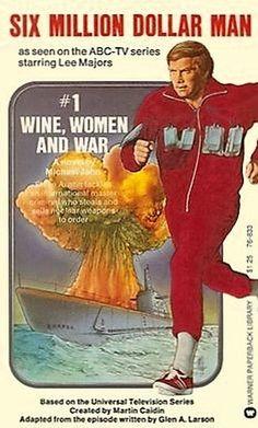 The Six Million Dollar Man: Wine, Women and War (TV Movie 1973)