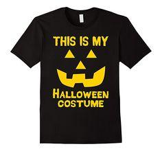 Men's, Women's and Kids This Is My Halloween Costume T-Shirt Jack O Lantern Pumpkin 2XL Black