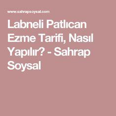 Labneli Patlıcan Ezme Tarifi, Nasıl Yapılır? - Sahrap Soysal Food And Drink, Sony, Drop Cloths, Hardanger, Salta