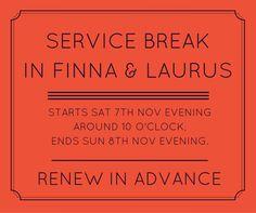 Finnassa on käyttökatko la 7.11. klo 22 alkaen. Tilanteen odotetaan normalisoituvan su 8.11. iltaan mennessä. Katkon aikana mm. uusiminen ei ole mahdollista. Haut sen sijaan toimivat. #Finna