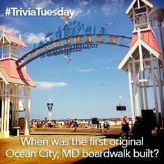 When was the first original Ocean City, MD boardwalk built? #TriviaTuesday  a. 1885 b. 1902 c. 1913