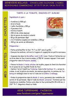 Entrée - Tarte à la tomate endives et surimi - Tupperware