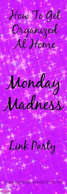 Monday Madness Link Party Is OPEN and ready for your fabulous posts and articles to share. As well as ready to provide you with some amazing reading too!