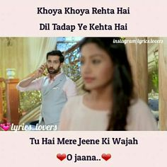 Love this song O Jaana Romantic Song Lyrics, Me Too Lyrics, Desi Quotes, Funny Quotes, Qoutes, Best Song Lines, Song Images, Song Lyric Quotes, Bollywood Songs