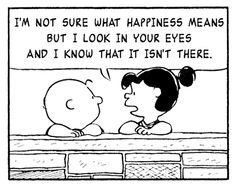 If Charlie Brown and the Peanuts Gang Spoke Only in Morrissey and The Smiths Quotes Charlie Brown Comics, Charlie Brown Quotes, Charlie Charlie, Girl Quotes, Funny Quotes, Funny Memes, Hilarious, Jokes, Funniest Memes