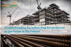 Project Funding for Indian Real Estate Sector to get Easier in the Future!  #Dholera #DholeraSIR #DholeraSmartCity #Gujarat