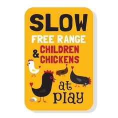 SLOW  Free Range Children and Chickens at by BainbridgeFarmGoods