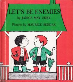 """Maurice Sendak's Little-Known """"Let's Be Enemies"""" Will Teach You How To Deal With Bossy People"""