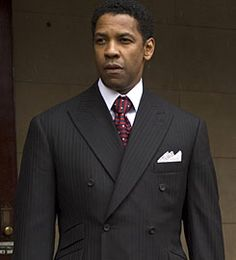 Denzel in the movie American Gangsta. The designer needed to win an Oscar.