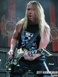 """Jeff Hanneman. Lead Guitarist of Slayer. He wrote infamous song """"Angel of Death"""". I like that song!"""