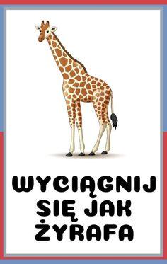 Karty ruchowe dla dzieci do druku - zwierzęta | Do druku | RodzicielskieInspiracje.pl Diy For Kids, Crafts For Kids, Montessori, Giraffe, Art Projects, Kindergarten, Education, Children, Sports
