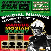 Kingston Dub Club - Rockers Soundstation & Yaadcore - Tribute to Marcus Garvey Part 1 - 8.17.2014 by Jah Blem Muzik on SoundCloud