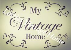 ❤️ STENCIL VINTAGE A5 MY VINTAGE HOME Furniture Fabric Airbrush - Shabby Chic Airbrush, Home Furniture, Stencils, Shabby Chic, Clip Art, Letters, Vintage Clip, Ebay, Words