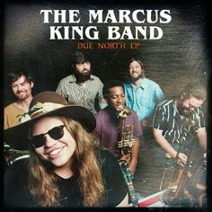 The Marcus King Band announced that they will be releasing a new four-song collection titled, Due North, on October 27th. The digital-only EP features four songs, three of which were recorded during their sessions at The Carriage House Studio in Stamford, CT, for their sophomore album, The