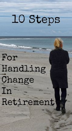 Learn how to handle change in retirement