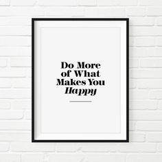 "Digital Download Typography Print Wall Decor ""Do More of What Makes You Happy"" Instant Download Printable Art Wisdom Home Decor"
