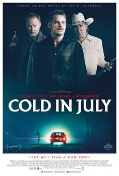 Cold in July (2014) / Michael C. Hall Sam Shepard and Don Johnson