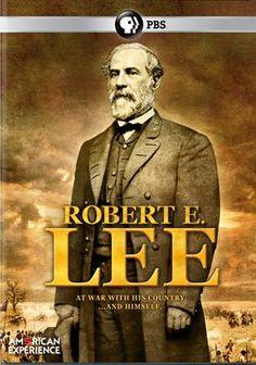 American Experience: Robert E. Lee /