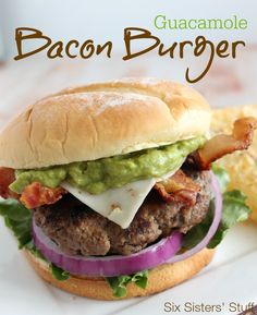Delicious Guacamole Bacon Burger from SixSistersStuff.com