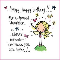 Happy Birthday Daughter � Birthday Wishes, Greetings, Lines, Sayings And Cards