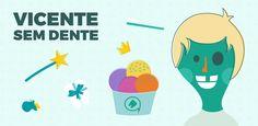 "Empfohlenes @Behance-Projekt: ""Vicente Sem Dente"" https://www.behance.net/gallery/46867229/Vicente-Sem-Dente"
