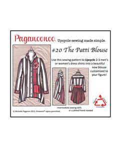 Upcycle sewing pattern transforms men's shirts to woman's blouse.  Paganoonoo Patti Blouse Pattern
