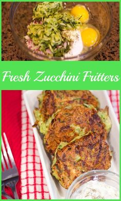 Fresh Zucchini Fritters. Squash fresh from the garden and seasoned perfectly. www.lorisculinarycreations.co