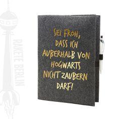 Filzhülle für A4 Kladde Heft  'Sei froh dass ich von RaketeBerlin