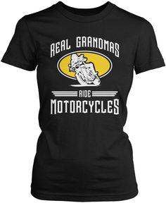 Real Grandmas Ride Motorcycles T-Shirt