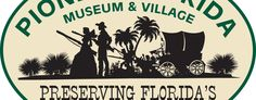 The Pioneer Florida Museum & Village in Dade City, FL Pioneer Village, Dade City, Visit Florida, Brew Pub, Cycle 3, Field Trips, Museum, Places, Museums