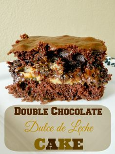 Ally's Sweet and Savory Eats: Double Chocolate Dulce de Leche Cake