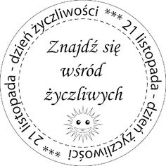 Kartki Free Ideas: Dzień życzliwości się zbliża... Digital Stamps, Classroom Decor, Cardmaking, Techno, Diy And Crafts, Art Prints, Education, Feelings, School