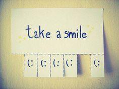 Take a smile : )