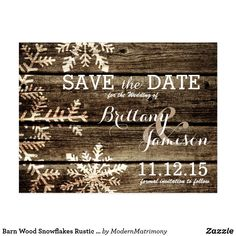 Wedding Ideas Barn Wood Snowflakes Rustic Winter Save the Date Postcard - This rustic winter wedding collection features a distressed barn wood background with faded snowflakes bordering the page. Perfect for a rustic or country themed winter wedding. Save The Date Invitations, Save The Date Postcards, Rustic Invitations, Wedding Invitations, Invitation Ideas, Wedding Favours, Invites, Winter Wedding Receptions, Wedding Reception Decorations