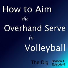 How to Aim An Overhand Serve in Volleyball - The Dig Episode 005 – The Athlete Company Volleyball Terms, Volleyball Serving Drills, Volleyball Practice, Volleyball Training, Volleyball Workouts, Volleyball Quotes, Volleyball Gifts, Coaching Volleyball