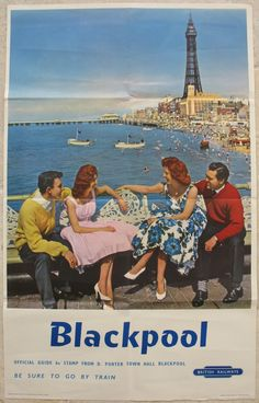Blackpool - be sure to go by train. A photographic image of two stylish couples sitting on Blackpool's Central Pier, with the Tower, North Pier and busy beach area behind them. The photo was presumably taken in the summer months of 1959. Original Vintage Railway Poster available on originalrailwayposters.co.uk