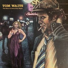 Tom Waits - The Heart Of Saturday Night at Discogs