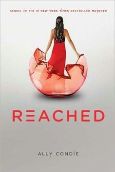 Reached (Matched Trilogy Series #3)