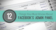12 Things You Must Know About Facebook's Admin Panel