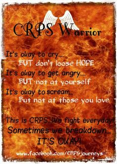 CRPS/RSD WARRIOR. Chronic illness rsd crps. What life is like with Chronic Pain. Life with CRPS. Pain.RSD/CRPS November Awareness Month. Please stand for the vision of love, and wear orange for the month of November!!! RSD/CRPS is a neurological disease with pain as its first symptom, and skin and muscle dystrophy. It is more painful than childbirth, cancer, and amputation. Don't let those with this disease fight it alone, #standforthevisionoflove. #wearorangeinnovember #mymomisaspoonie…