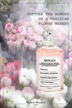 """'Replica': A replication of scents that speak to everyone, instantly evoking images, impressions and emotions that echo the collective unconscious as well as our own personal history. """"Flower Market"""" evokes the freshness of a Parisian flower market in a contemporary women's fragrance. A delicate perfume composed of notes of jasmine, rose, cedar wood and oak moss. #smellslikememories"""