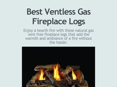 Enjoy a hearth fire with these natural gas vent free fireplace logs that add the warmth and ambiance of a fire without the hassle.