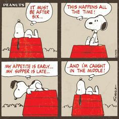 Snoopy's hungry