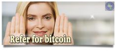 Refer for bitcoin