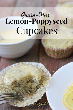 these grain-free lemon poppyseed cupcakes are simply amazing! You'll ...