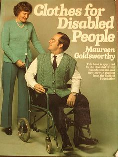 Clothes for disabled people.