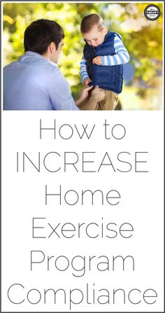 How to Increase Home Exercise Program Compliance - Your Therapy Source