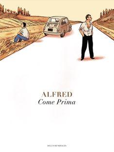 Come Prima d'Alfred - road bd envoûtante