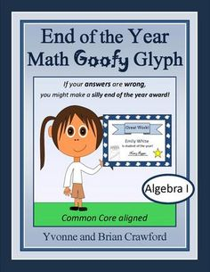 End of the Year Math Goofy Glyph (Algebra Common Core) $