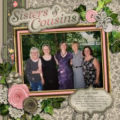 Sisters & Cousins, digital layout by EyesForBeauty
